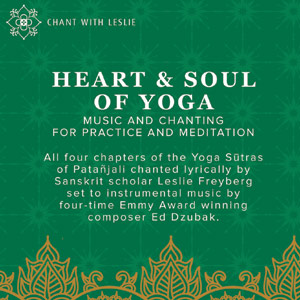 Heart & Soul of Yoga by Leslie Freyberg and Ed Dzubak